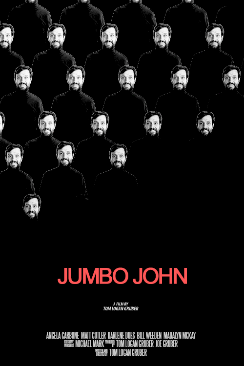 A movie poster for Jumbo John by Tom Logan Gruber